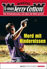 Jerry Cotton - Folge 3099 - Mord mit Hindernissen ebook by Jerry Cotton