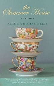 The Summer House: A Trilogy ebook by Alice Thomas Ellis