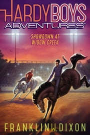 Showdown at Widow Creek ebook by Franklin W. Dixon