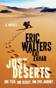 Just Deserts ebook by Eric Walters,Ray Zahab