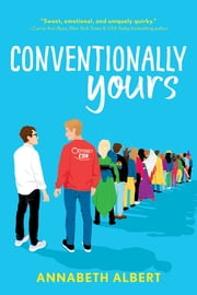 Conventionally Yours ebook by Annabeth Albert