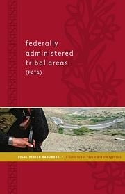 Federally Administered Tribal Areas (Fata) Local Region Handbook: A Guide to the People and the Agencies ebook by Faqeer, Hasan