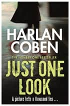 Just One Look ebook by Harlan Coben