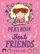 Pea's Book of Best Friends ebook by