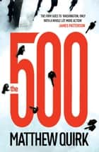 The 500 (Mike Ford 1) ebook by Matthew Quirk