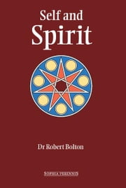 Self And Spirit ebook by Robert Bolton