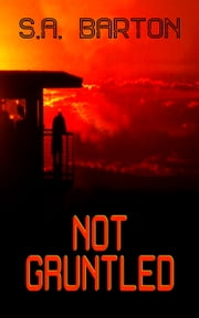 Not Gruntled ebook by S. A. Barton