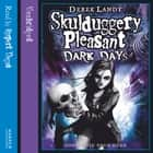 Dark Days (Skulduggery Pleasant, Book 4) audiobook by Derek Landy