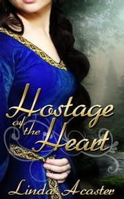 Hostage of the Heart ebook by Linda Acaster