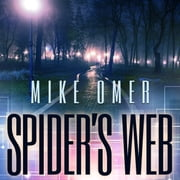 Spider's Web - A Police Procedural Novel audiobook by Mike Omer