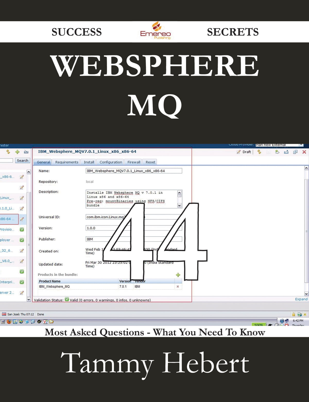 WebSphere MQ 44 Success Secrets - 44 Most Asked Questions On WebSphere MQ -  What You Need To Know ebook by Tammy Hebert - Rakuten Kobo