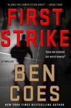 First Strike - A Thriller ebook by
