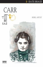 Emily Carr ebook by Kate Braid