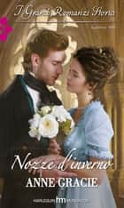 Nozze d'inverno ebook by Anne Gracie