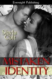 Mistaken Identity ebook by Shyla Colt