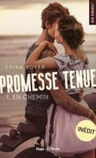 Promesse tenue - tome 1 En chemin ebook by Erika Boyer
