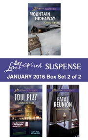 Love Inspired Suspense January 2016 - Box Set 2 of 2 - An Anthology ebook by Christy Barritt, Elisabeth Rees, Jessica R. Patch