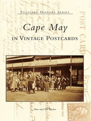 Cape May in Vintage Postcards ebook by Don Pocher,Pat Pocher