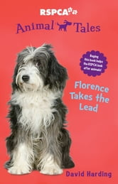 Animal Tales 10: Florence takes the Lead ebook by David Harding