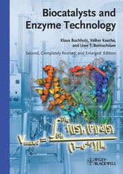 Biocatalysts and Enzyme Technology ebook by Klaus Buchholz,Volker Kasche,Uwe Theo Bornscheuer