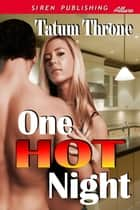 One Hot Night ebook by