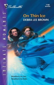 On Thin Ice ebook by Debra Lee Brown