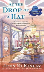 At the Drop of a Hat ebook by Jenn McKinlay