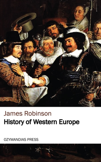 History of Western Europe ebook by James Robinson