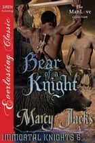 Bear of a Knight ebook by Marcy Jacks