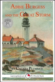 Abbie Burgess And The Great Storm ebook by Calista Plummer