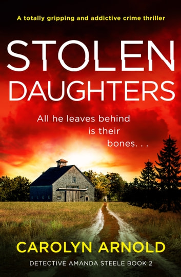 Stolen Daughters - A totally gripping and addictive crime thriller ebook by Carolyn Arnold
