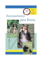 Entrenamiento para Perros ebook by Pet Experts at TFH
