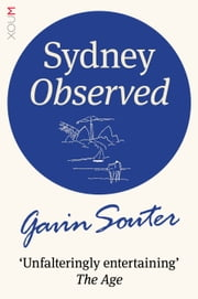Sydney Observed ebook by Gavin Souter