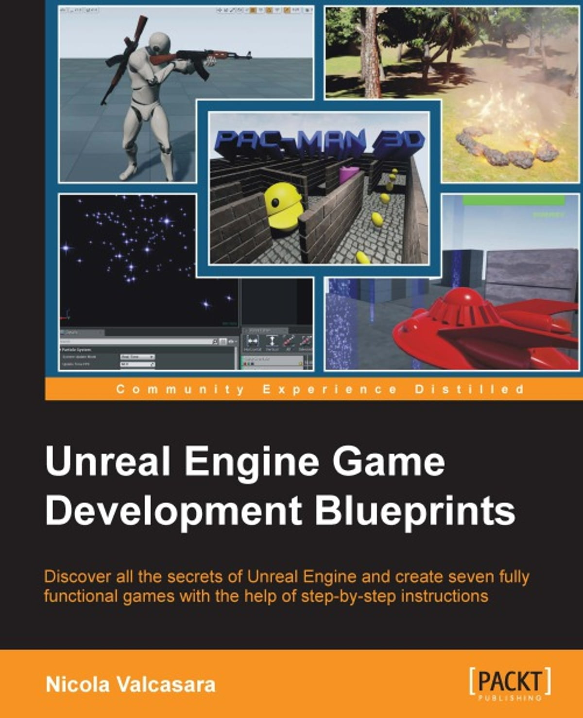 Unreal Engine Game Development Blueprints eBook by Nicola Valcasara -  9781784391782 | Rakuten Kobo