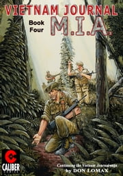 Vietnam Journal: Vol. 4 - M.I.A. ebook by Don Lomax