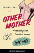 Confessions of the Other Mother