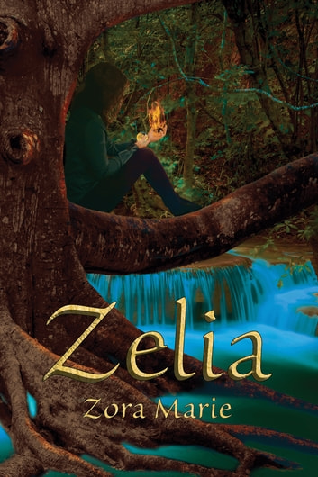 Zelia ebook by Zora Marie