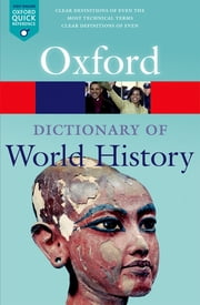 A Dictionary of World History ebook by Anne Kerr, Edmund Wright