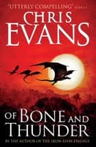 Of Bone and Thunder ebook by Chris Evans