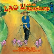 Lao Li and His Beancurd ebook by Eleanor Liu