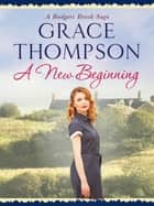 A New Beginning ebook by Grace Thompson