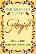 Gitanjali (Global Classics) ebook by Rabindranath Tagore