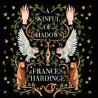 A Skinful of Shadows audiobook by Frances Hardinge