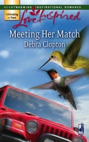 Meeting Her Match (Mills & Boon Love Inspired) ebook by Debra Clopton