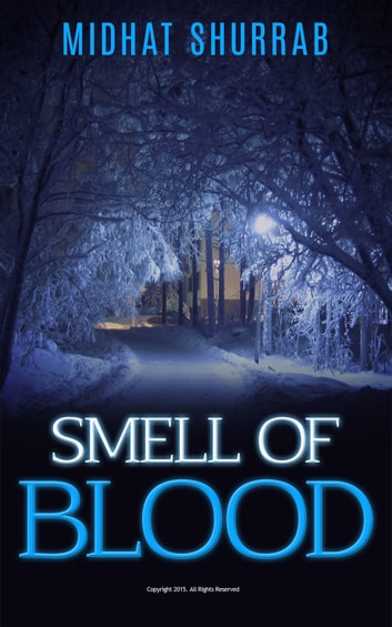 Smell of Blood ebook by Midhat Shurrab
