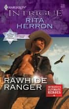 Rawhide Ranger eBook by Rita Herron