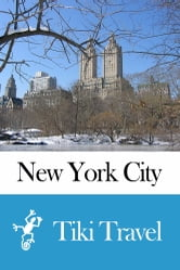 New York City (USA) Travel Guide - Tiki Travel ebook by Tiki Travel
