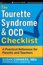 The Tourette Syndrome & OCD Checklist ebook by Susan Conners