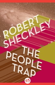 The People Trap ebook by Robert Sheckley