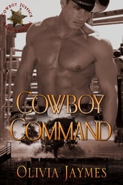 Cowboy Command ebook by Olivia Jaymes